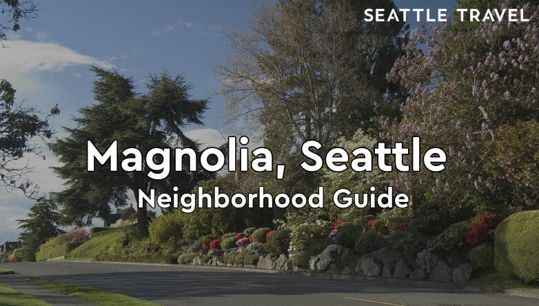 Magnolia Seattle